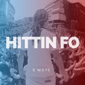 Hittin Fo by Kwaye