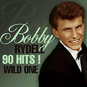 90 Hits! Wild One by Bobby Rydell