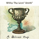 A Silver Cup by Willie
