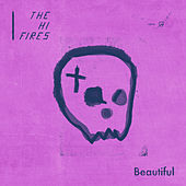 Beautiful von The Hi-Fires