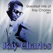 Greatest Hits of Ray Charles, Vol. 1 de Ray Charles