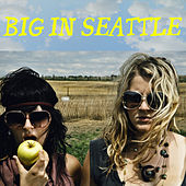 Big In Seattle by Various Artists