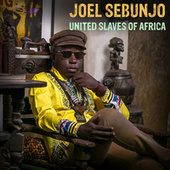 United Slaves of Africa by Joel Sebunjo