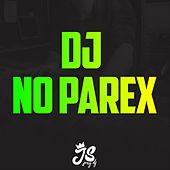 DJ No Parex de JonyDj