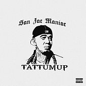 San Jac Maniac von Tattum Up