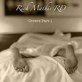 Covers, Pt. 1 von Rich Mathis Rd