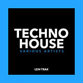 Techno House - EP by Various Artists