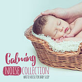 Calming Noise Collection de Various Artists