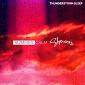 Summer Calm Showers de Thunderstorm Sleep