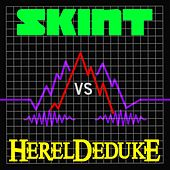 Skint Vs Hereldeduke von Various Artists