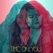 Time on You by MaKenzie Thomas