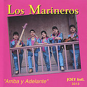 Arriba y Adelante by Los Marineros