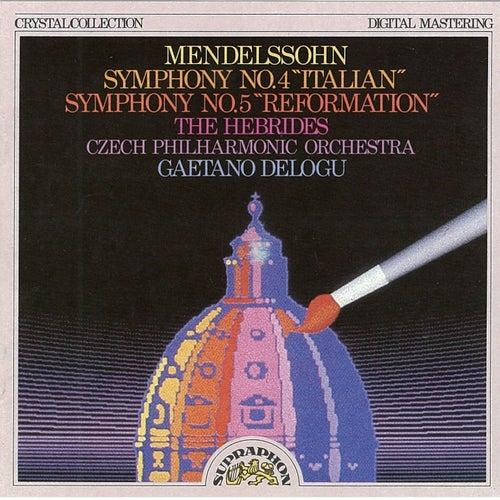 Mendelssohn: Symphony No. 4 'Italian', No. 5 'Reformation', The Hebrides by Czech Philharmonic Orchestra
