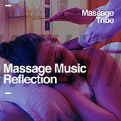 Massage Music Reflection de Massage Tribe