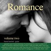 Romance, Vol. 2 by Hanan Harchol