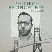 Oregon Air - EP by Philippe Bronchtein