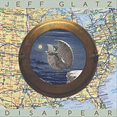 Disappear di Jeff Glatz