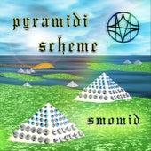 Pyramidi Scheme by Smomid