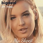 Ma Shpejt by Big Deal
