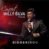 Didgeridoo (Live) de Willy Silva
