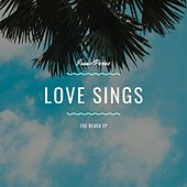 Love Sings by Isaac Perez