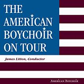 The American Boychoir on Tour de American Boychoir