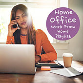 Home Office Work From Home Playlist van Various Artists