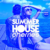 Summer House Cherries, Vol. 3 - EP by Various Artists