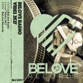 BeLove Radio Vibes 2Ki7 - EP de Various Artists