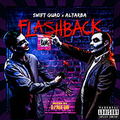 Flashback (mixtape retrospective 2006-2017) (Mixed) von Swift Guad
