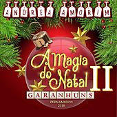 A Magia Do Natal II by Andrea Amorim