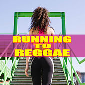 Running To Reggae van Various Artists