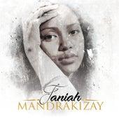 Mandrakizay by Faniah