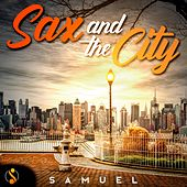 Sax and the City di Samuel