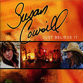 Just Believe It by Susan Cowsill