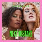 Next Mistake by Icona Pop