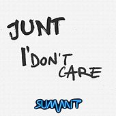 I Don't Care de Jun.T
