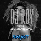 Someone You Loved de DJ Roy