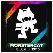 Monstercat - Best of 2013 by Various Artists