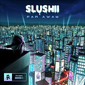 Far Away de Slushii