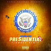 Presidential (Timmokk Remix) de Nevaramo