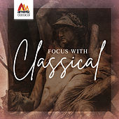 Focus with Classical von Various Artists