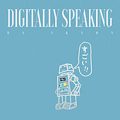 Digitally Speaking von Ikson