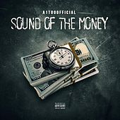 Sound of the Money by A1TooOfficial