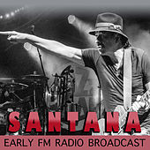 Santana Early FM Radio Broadcast von Santana
