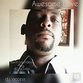 Awesome Love by DJ Access