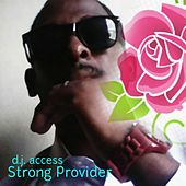 Strong Provider by DJ Access