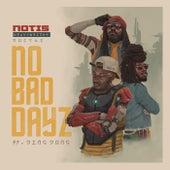 No Bad Dayz Remix (feat. Ding Dong) - Single de Notis Heavyweight Rockaz