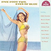 Five Foot Two, Eyes Of Blue by Various Artists