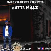 Be Broke or Paid by Guttamillz